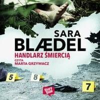 Blaedel Sara - Handlarz śmiercią [Audiobook PL]