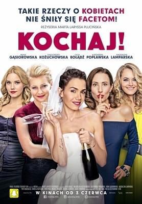 Kochaj (2016) PL.DVDRip.XviD-KiT / Film Polski