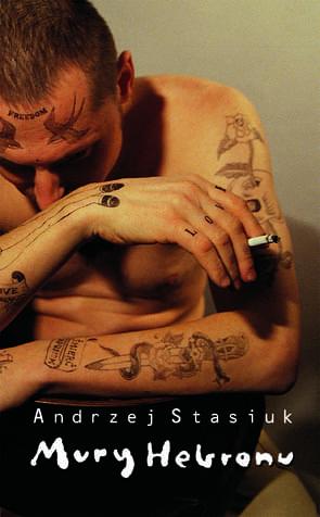 Mury Hebronu - Andrzej Stasiuk